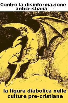 """Alle origini del """"Male"""": la figura diabolica nelle culture paganepre-cristiane"""
