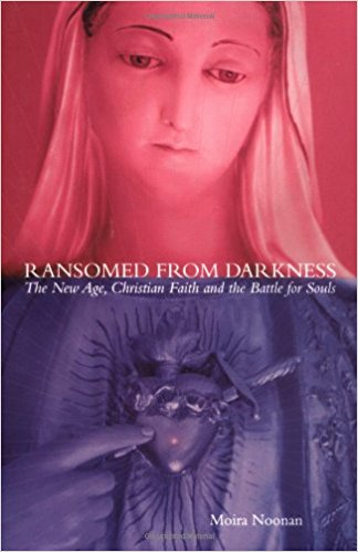 """""""RISCATTATA DALLE TENEBRE """", il libro testimonianza di  Moira Noonan: Riscattata DALL'INGANNO DEL NEW AGE GRAZIE A MARIASANTISSIMA"""