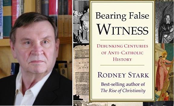 Sfatare secoli di bugie anticattoliche che non fanno onore agli storici: il nuovo libro di RodneyStark