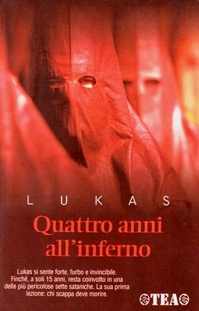 Lukas: autobiografia di un giovane ex satanista inGermania
