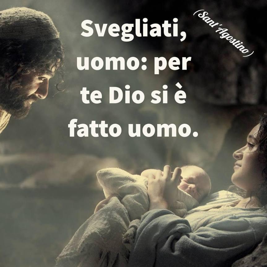 """Sant'Agostino: """"Svegliati uomo, per te Dio si è fattouomo"""""""