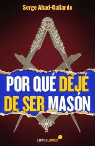 por_que_deje_de_ser_mason