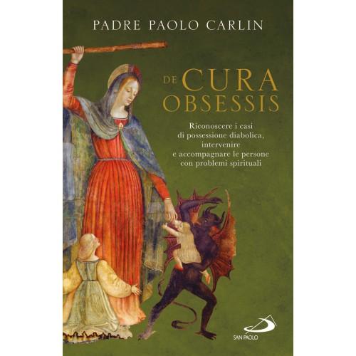 Testimonianza di Padre Paolo Carlin, esorcista, erede spirituale di PadreAmorth